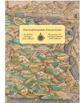 The Cartographic Collections - The Harold L. and Peggy L. Osher Collection & The Lawrence M.C. and Eleanor Houston Smith Collection by Osher Map Library and Smith Center for Cartographic Education