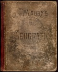 Maury's Manual of Geography: Complete Treatise on Mathematical, Physical, and Political Geography