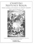 Charting Neptune's Realm: From Classical Mythology to Satellite Imagery by Osher Map Library and Smith Center for Cartographic Education
