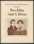 Two Fifes and a Drum Poster by University of Southern Maine Department of Theatre
