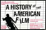 A History of the American Film by University of Southern Maine Department of Theatre