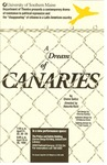 A Dream of Canaries by University of Southern Maine Department of Theatre