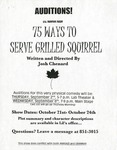 75 Ways to Serve Grilled Squirrel Auditions Flyer [1999] by University of Southern Maine Department of Theatre