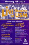 Live Theatre at USM Showing Fall 2003
