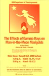 The Effects of Gamma Rays on Man-in-the-Moon Marigolds by University of Southern Maine Department of Theatre