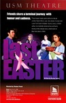 Last Easter Poster by University of Southern Maine Department of Theatre