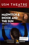 Madwitch & Inook and The Sun by University of Southern Maine Department of Theatre