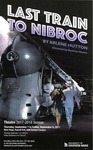 Last Train to Nibroc by University of Southern Maine Department of Theatre