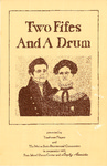 Two Fifes and a Drum: An odessey of American folk lore