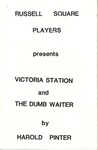 Victoria Station & The Dumb Waiter