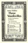 Anton Chekhov: Three Vaudevilles Program [1991]