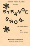 Strange Snow Program [1992] by University of Southern Maine Department of Theatre