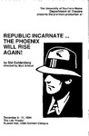 Republic Incarnate...The Phoenix Will Rise Again Program [1994] by University of Southern Maine Department of Theatre