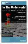 In the Underworld: A Darkly Comic Operetta Program [2014] by University of Southern Maine Department of Theatre