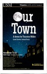 Our Town Program [2015] by University of Southern Maine Department of Theatre