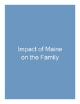 4. Impact of Maine on the Family by Lance Gibbs PhD