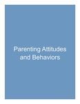 5. Parenting Attitudes and Behaviors by Lance Gibbs PhD