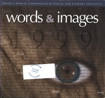 Words & Images 1999 by University of Southern Maine
