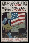 The Country Needs You To Help Harvest The Corn by US Department of Agriculture
